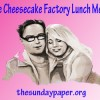 Restaurant Review : The Cheesecake Factory